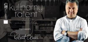 Kulinarny Talent 2021! Aktualizacja! Zmiana terminu na 25 marca 2021r.