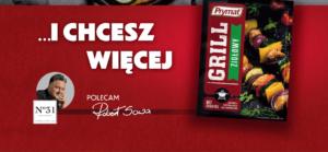 Grillowa kampania prasowa marki Prymat z ambasadorem Robertem Sową!